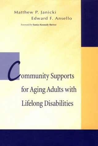 Community Supports F/Aging Adults W/Lifelong Disabilities: 9781557664624