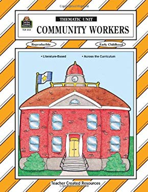 Community Workers Thematic Unit 9781557342539