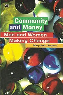 Community and Money: Men and Women Making Change 9781551642147