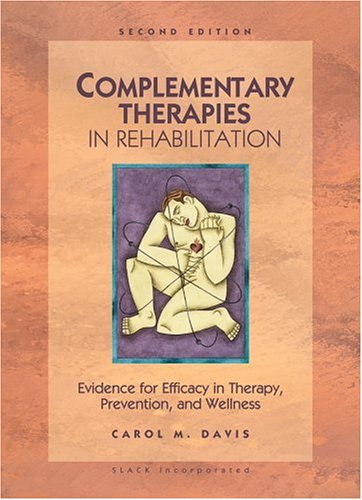 Complementary Therapies in Rehabilitation 9781556425813