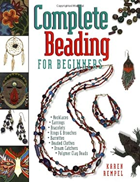 Complete Beading for Beginners 9781550171020