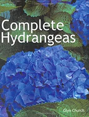 Complete Hydrangeas 9781554072637