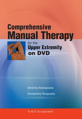 Comprehensive Manual Therapy for the Upper Extremity on DVD 9781556429552