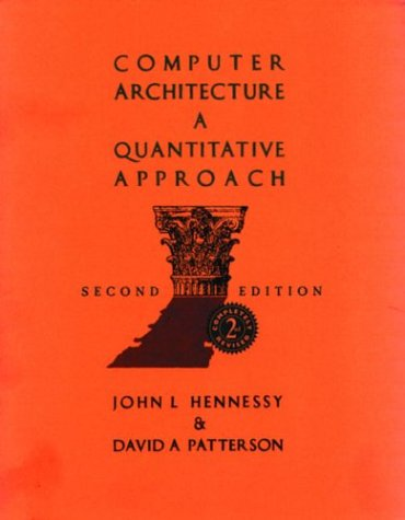 Computer Architecture: A Quantitative Approach, Second Edition 9781558603295