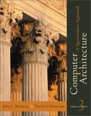 Computer Architecture: A Quantitative Approach 9781558605961