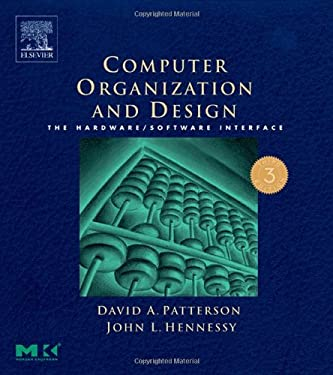 Computer Organization and Design: The Hardware/Software Interface [With CDROM] 9781558606043