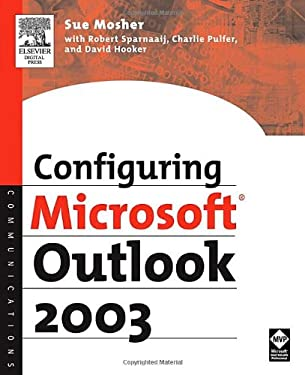 Configuring Microsoft Outlook 2003 9781555583262