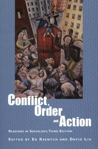 Conflict, Order and Action: Readings in Sociology 9781551301921