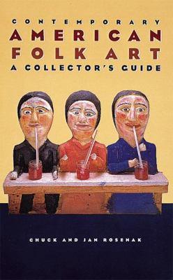 Contemporary American Folk Art: A Collector's Guide 9781558598973