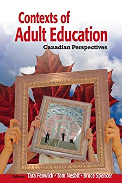 Contexts of Adult Education: Canadian Perspectives 9781550771602