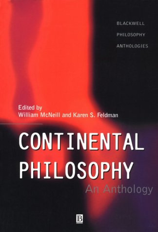Continental Philosophy Continental Philosophy Continental Philosophy Continental Philosophy: An Anthology an Anthology an Anthology an Anthology 9781557865618