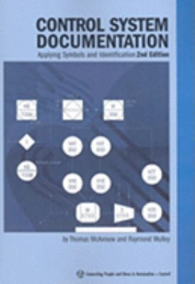 Control System Documentation: Applying Symbols and Identification 9781556178962