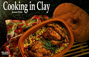 Cooking in Clay 9781558671188