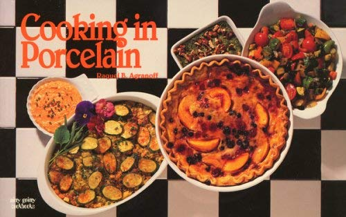 Cooking in Porcelain 9781558671409
