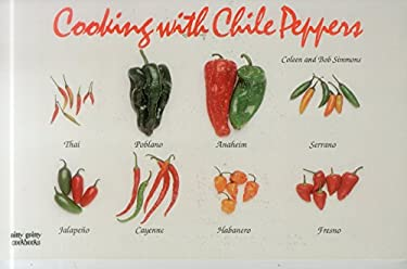 Cooking with Chile Peppers 9781558671492