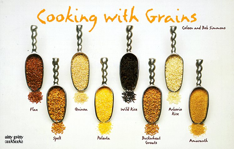 Cooking with Grains 9781558672215