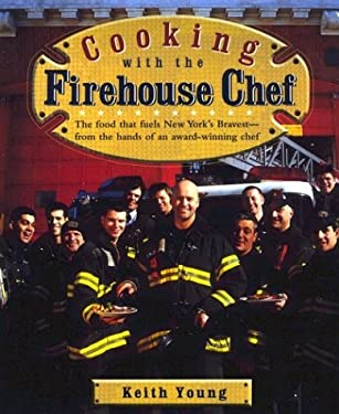 Cooking with the Firehouse Chef 9781557884176