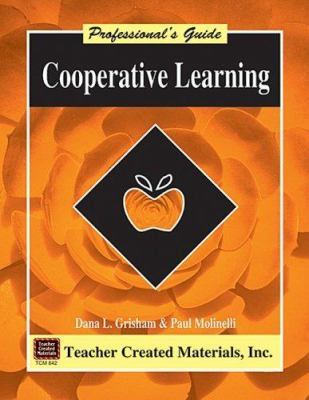 Cooperative Learning a Professional's Guide 9781557348425