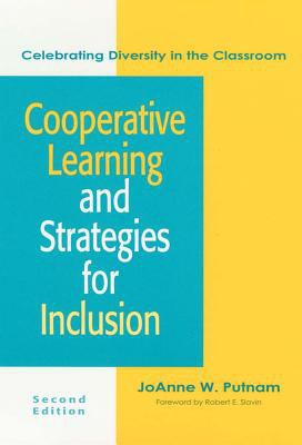 Cooperative Learning and Strategies for Inclusions: Celebrating Diversity in the Classroom 9781557663467