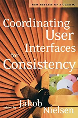 Coordinating User Interfaces for Consistency 9781558608214
