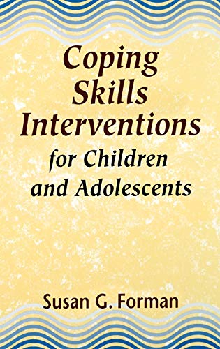 Coping Skills Interventions for Children and Adolescents 9781555424930