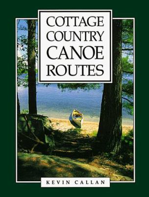 Cottage Country Canoe Routes 9781550460711