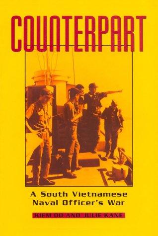 Counterpart: A South Vietnamese Naval Officer's War 9781557501813