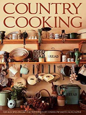 Country Cooking: 2,152 Recipes from the Readers of Harrowsmith Magazine 9781554074488