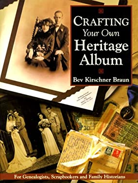 Crafting Your Own Heritage Album 9781558705340