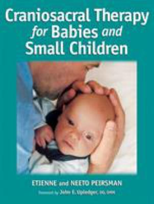 Craniosacral Therapy for Babies and Small Children 9781556435973