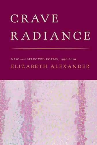Crave Radiance : New and Selected Poems 1990-2010