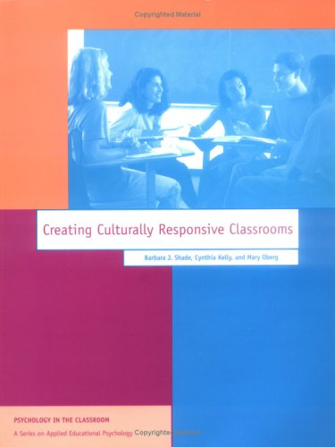 Creating Culturally Responsive Classrooms 9781557984074
