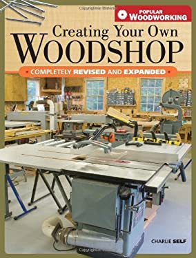 Creating Your Own Woodshop 9781558708419