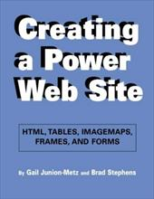 Creating a Power Web Site [With Web-Enabled CDROM]