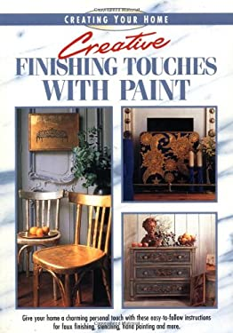 Creative Finishing Touches with Paint 9781558704503