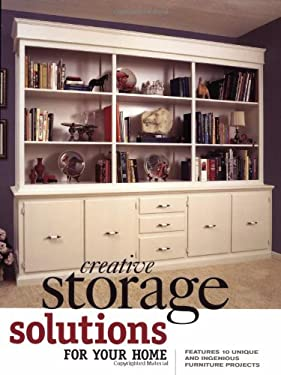Creative Storage Solutions for Your Home 9781558705944
