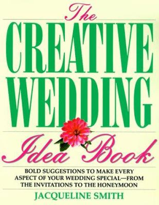 Creative Wedding Idea Book 9781558504257
