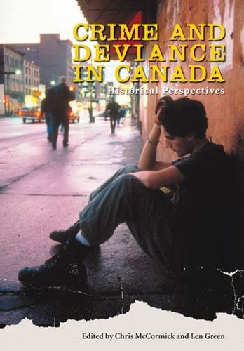 Crime and Deviance in Canada: Historical Perspectives 9781551302744