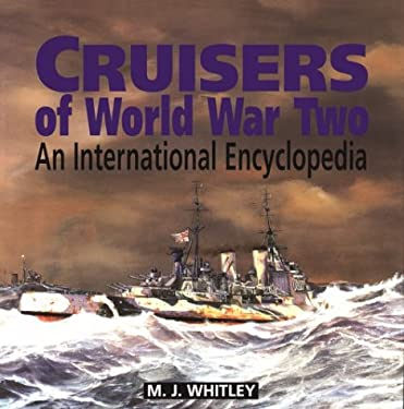 Cruisers of World War Two : An International Encyclopedia