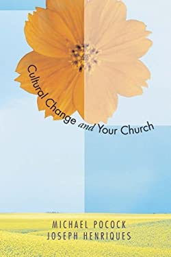 Cultural Change & Your Church: Helping Your Church Thrive in a Diverse Society 9781556352256