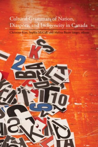 Cultural Grammars of Nation, Diaspora, and Indigeneity in Canada 9781554583362