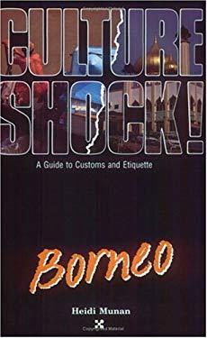 Culture Shock! Borneo 9781558680753