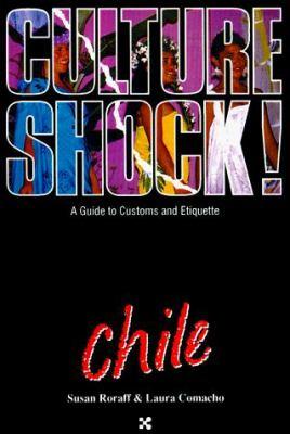 Culture Shock! Chile 9781558684027