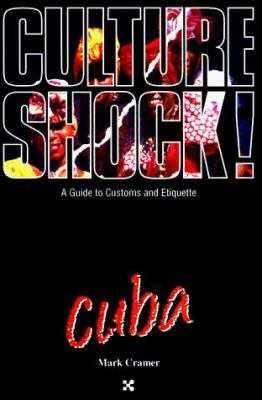 Culture Shock! Cuba 9781558684119