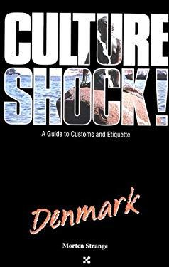 Culture Shock! Denmark 9781558682542