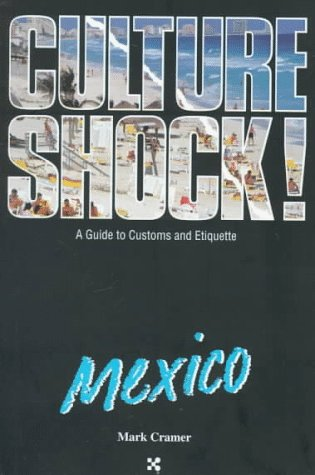 Culture Shock! Mexico 9781558683990