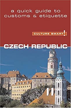 Culture Smart! Czech Republic 9781558689176