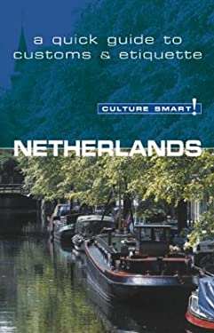 Culture Smart! Netherlands 9781558687769
