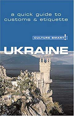 Culture Smart! Ukraine 9781558689015