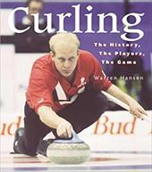 Curling: The History, the Players, the Game 6846037